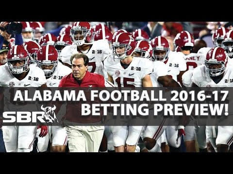 Alabama Crimson Tide 2016 Preview & Betting Odds Analysis