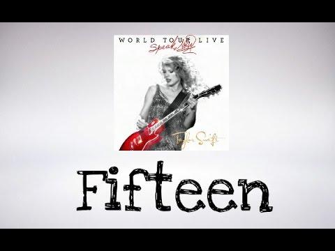 Taylor Swift - Fifteen (Speak Now World Tour Live)DVD BONUS (Audio Official)