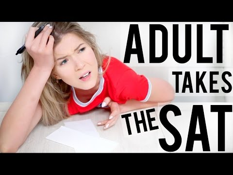 """ADULT"" TAKES THE SAT & HIGH SCHOOL TESTS"