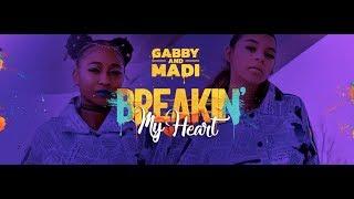 Смотреть клип Gabby And Madi - Breakin' My Heart