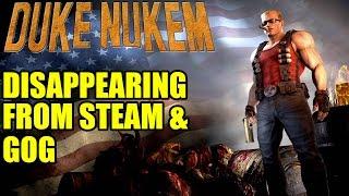 Duke Nukem Disappearing From Steam & GOG | Hail to the King