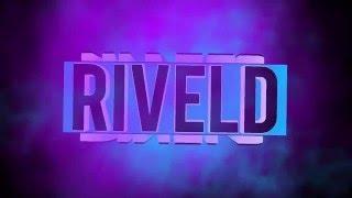 Intro dla Riveld