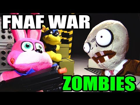 FNAF plush War - Zombie Apocalypse