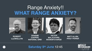Range Anxiety!! - Fully Charged Live 2018 Talk 4