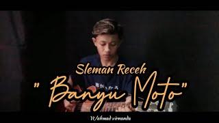 Download BANYU MOTO - SLEMAN RECEH || COVER