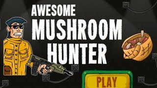 Awesome Mushroom Hunter Walkthrough