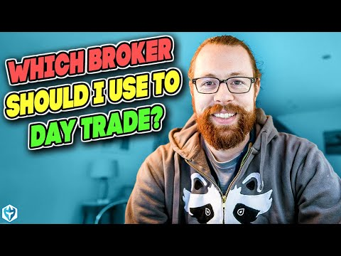 which-broker-should-i-use-to-day-trade?