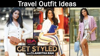JFW Travel Outfit ideas|Travel Fashion| Get Styled with Amritha Ram | Travel Lookbook