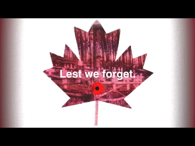 Lest We Forget: Remembrance Day Tribute (Canada Remembers)