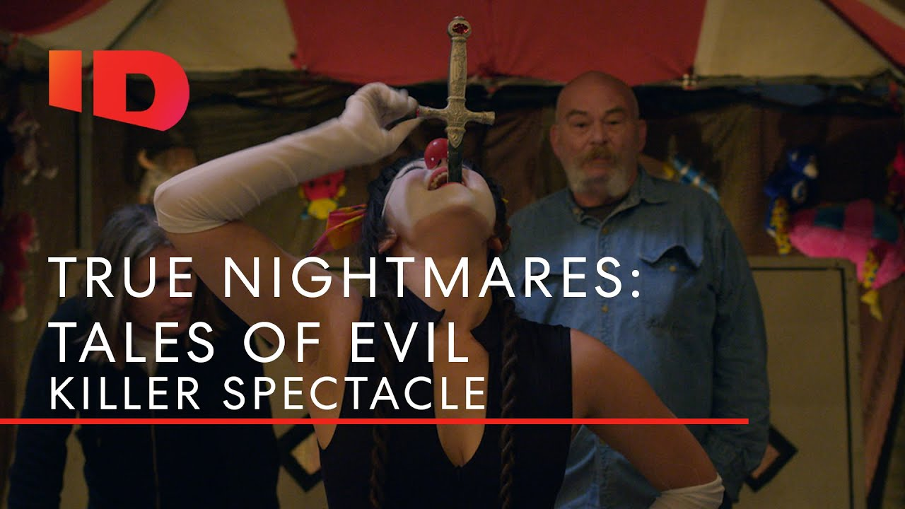 Killer Spectacle | True Nightmares: Tales of Evil