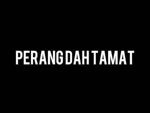 Malique - Perang Sudah Tamat ft Rabbani Lirik Video