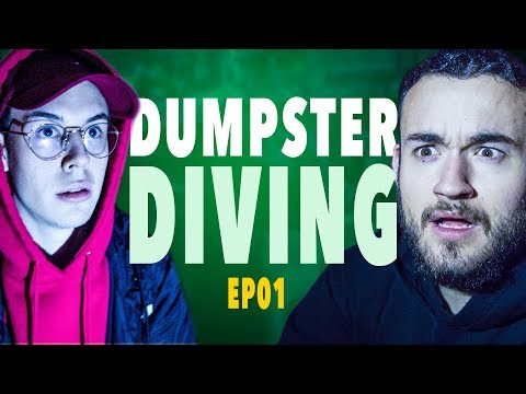 DUMPSTER DIVING - ÉPISODE 1 (Pierre & Seb)