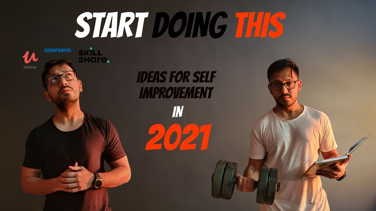 Self Improvement Ideas for 2021 || Becoming the best version of yourself