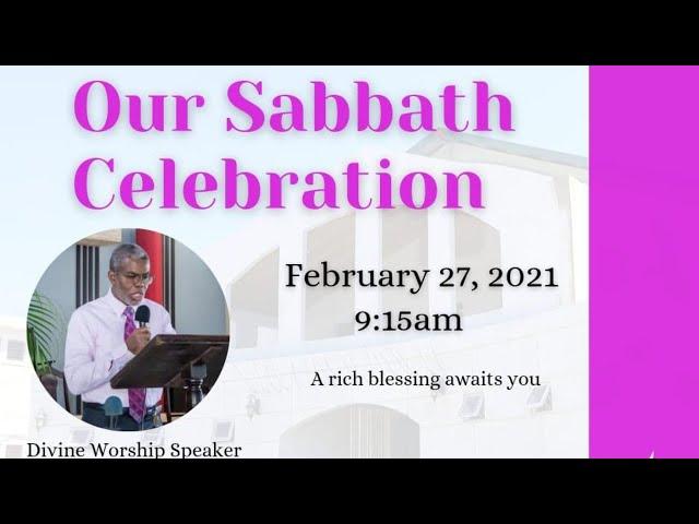 Sabbath Celebration (Morning) || February 27, 2021