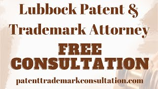 Trademark Lawyers Lubbock, TX - Contact Us For Trademark, Patent and Copyright Services