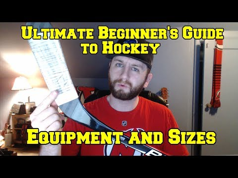 Ultimate Beginner's Guide To Hockey 01 - Equipment And Sizes