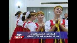 Lao NEWS on LNTV: Lao & Russian diplomatic officials celebrate the 55th anniversary.9/10/2015