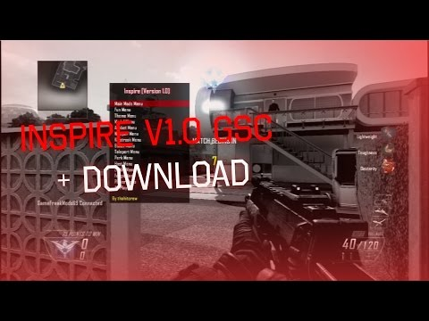 Download Black Ops 2 Inspire V1 Mod Menu Gsc 1 19 Download MP3, MKV