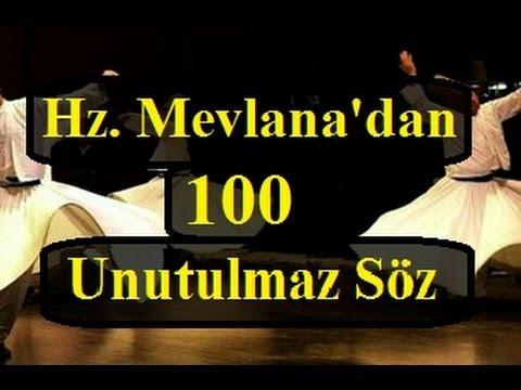 Hz Mevlanadan 100 Unutulmaz Söz Mevlana Sözleri Youtube