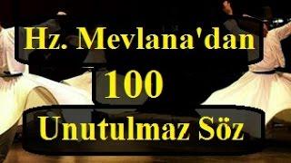 Hz Mevlana39;dan 100 Unutulmaz Söz  Mevlana Sözleri