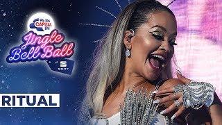 Rita Ora - Ritual (Live at Capital's Jingle Bell Ball 2019)   Capital