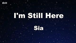 I'm Still Here - Sia Karaoke 【No Guide Melody】 Instrumental