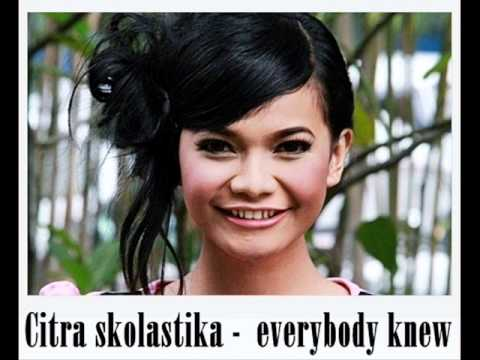 Citra Skolastika - Everybody Knew (Plus Lirik Lagu)