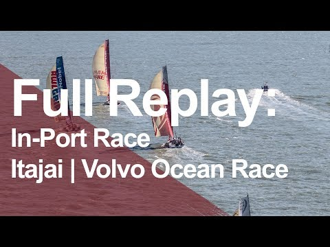 Itajai In-Port Race Full Replay | Volvo Ocean Race