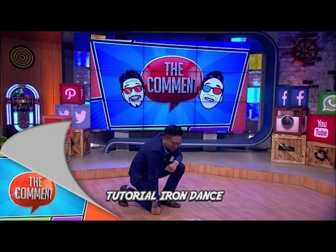 Tutorial Iron Dance The Comment