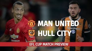 Manchester United V Hull City - EFL Cup Semi-Final Match Preview