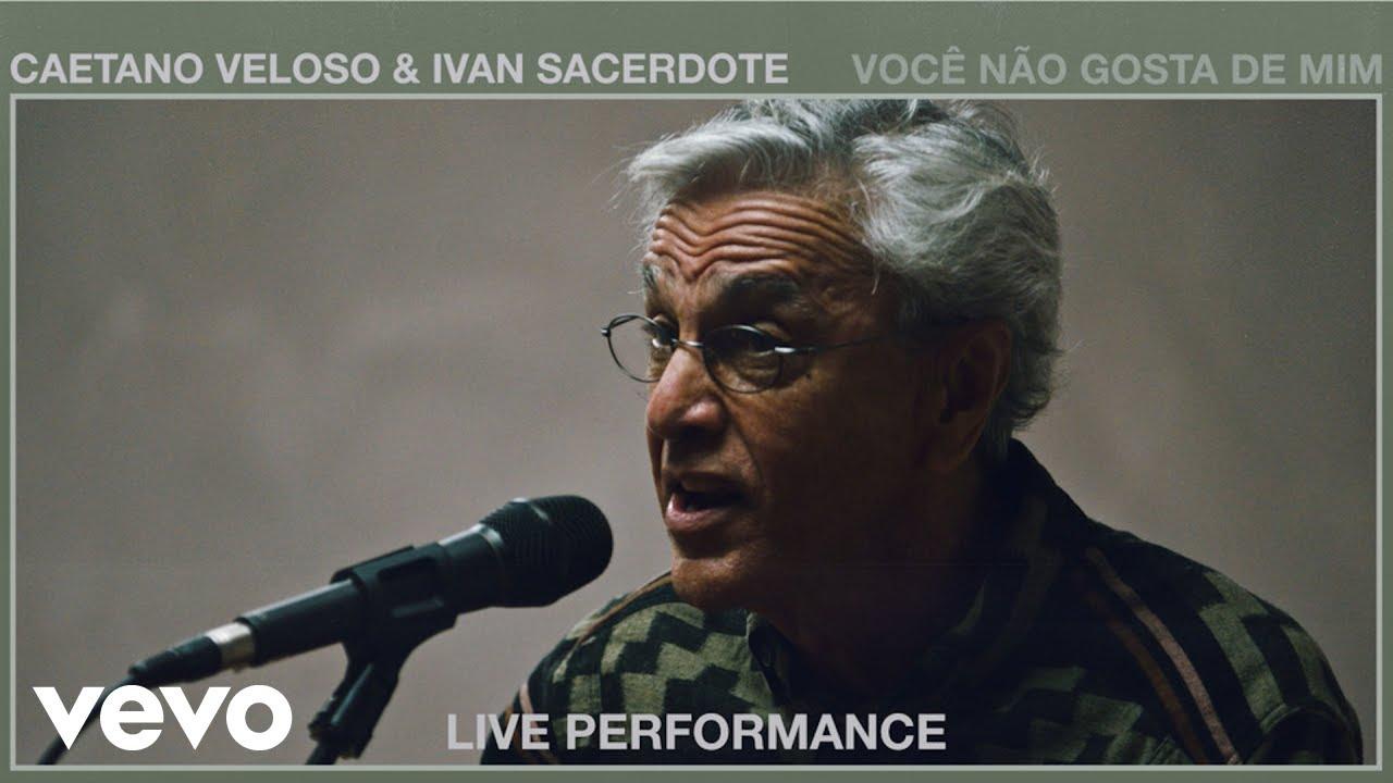 Caetano Veloso - Você Não Gosta de Mim (Live Performance) | Vevo ft. Ivan Sacerdote