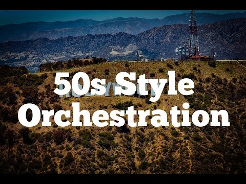 50's Hollywood Style Orchestral Arranging