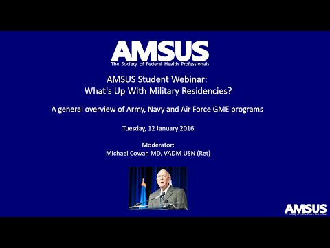 AMSUS Student Webinar: What's Up With Military Residencies?