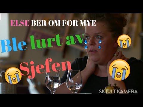ELSE BER OM FOR MYE  | MISTER HUN JOBBEN (Skjult Kamera)