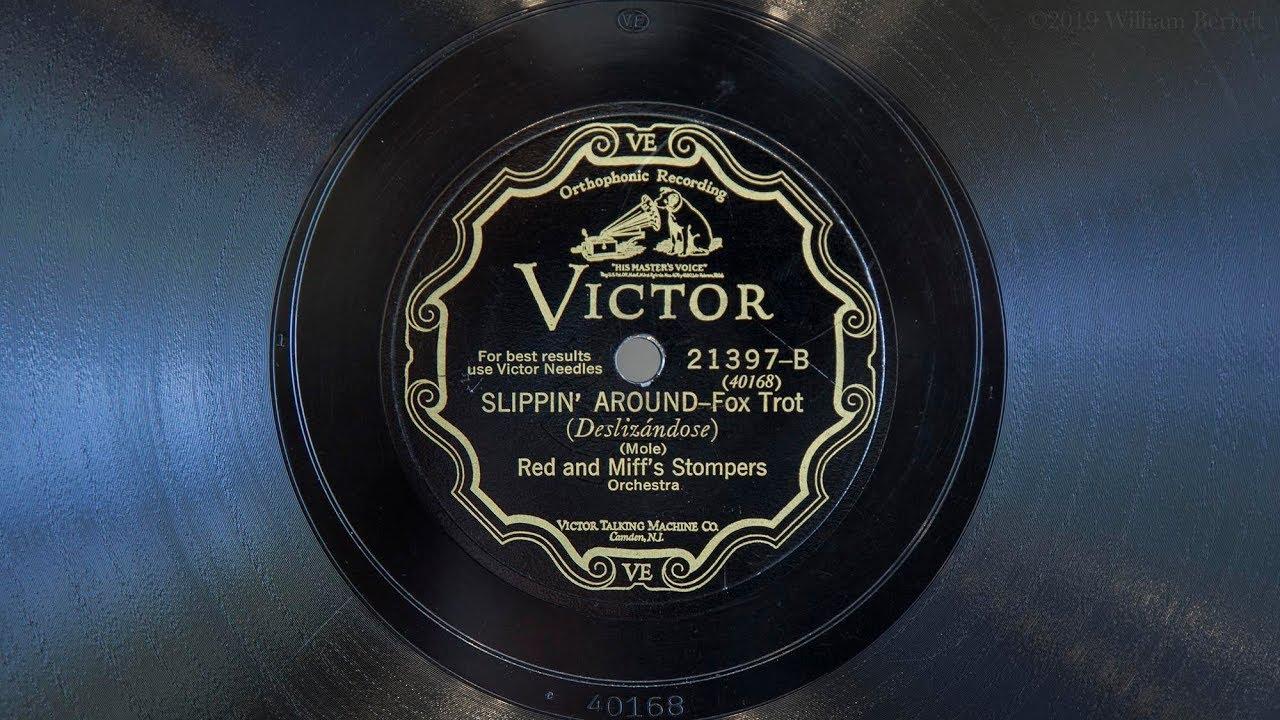 Slippin' Around • Red and Miff's Stompers (EMG Mark IX Gramophone)