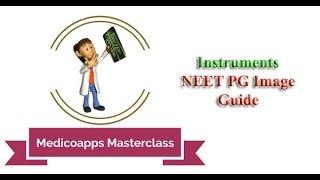 Medicoapps Masterclass - Instruments NEET PG Image Guide