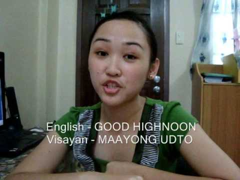 English - Visayan Translation Tutorial (GREETINGS)
