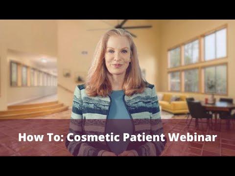 Cosmetic Patient Webinar