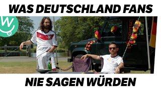 Was Fans nie sagen würden: Deutschland Teil 2