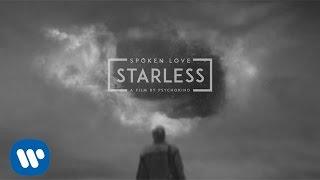 Spoken Love - Starless [Official Music Video]
