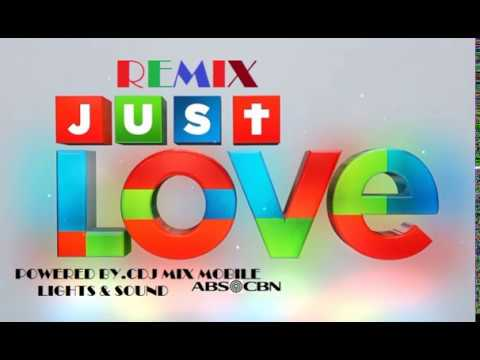JUST LOVE ABS CBN REMIX BY DJ ALJON SIMPAO