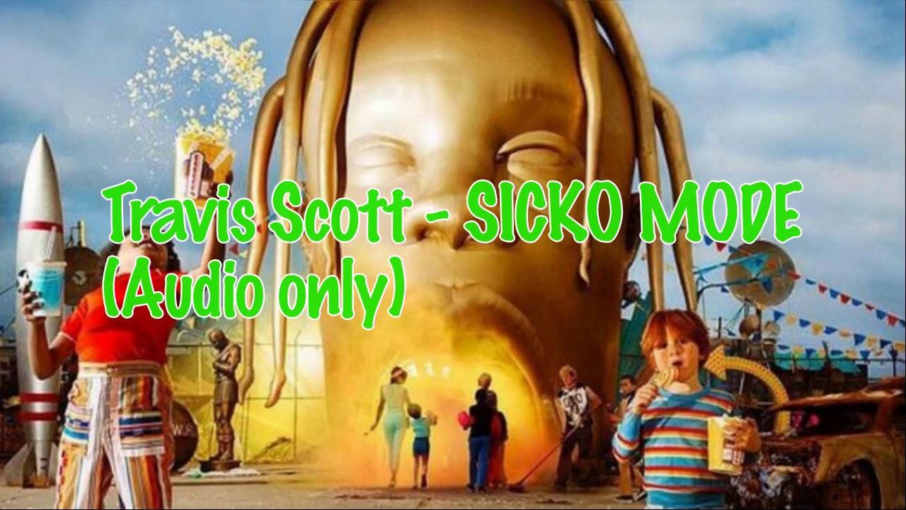 Download Travis Scott - SICKO MODE [HQ AUDIO]