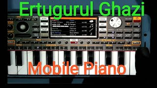 Gambar cover Ertugrul Ghazi | Theme Song | Mobile Piano | Tutorial |Resurrection Ertugrul |Live played soundtrack