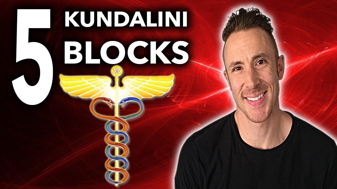 5 Things That Are BLOCKING Your KUNDALINI AWAKENING