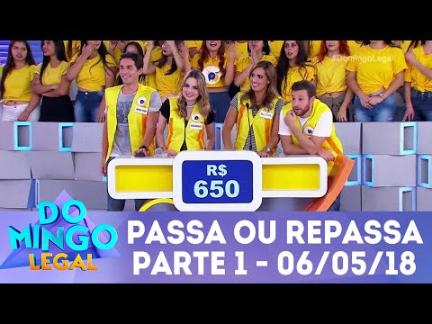 Passa ou Repassa - Parte 1 | Domingo Legal (06/05/18)