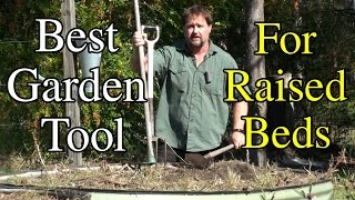 Best Tool to Till Raised Garden Beds