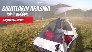 Bulutların Arasında Kamp Kurduk   Pokut Yaylası   Karadeniz Seyahati   BÖlÜm-3