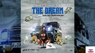 Shane E x Chronic Law - The Dream (Official  Audio
