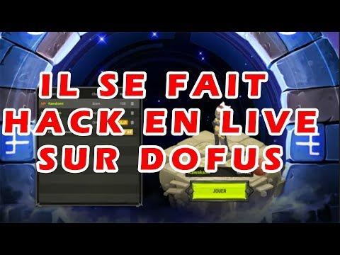 [DOFUS] IL SE FAIT HACK EN LIVE SUR DOFUS
