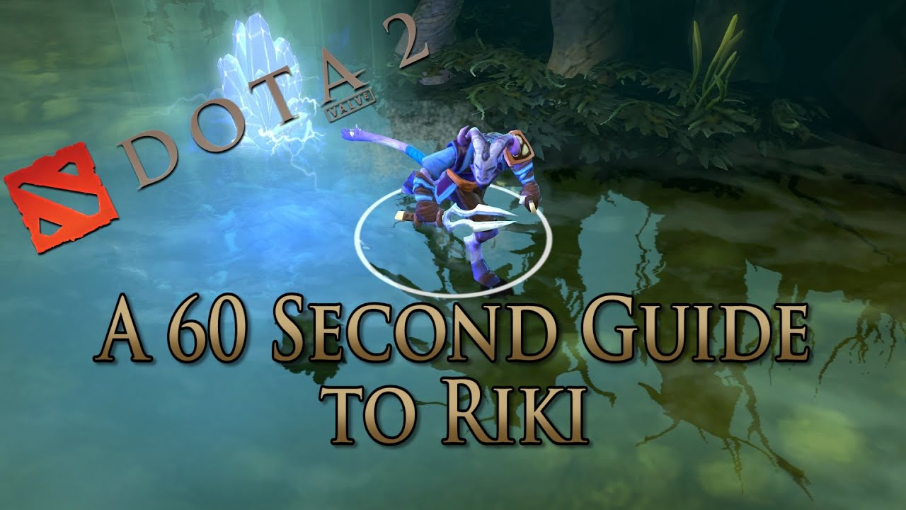 Riki Dota 2 Hero Guides On Dotafire